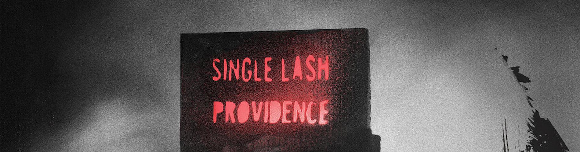 Single-Lash-Providence