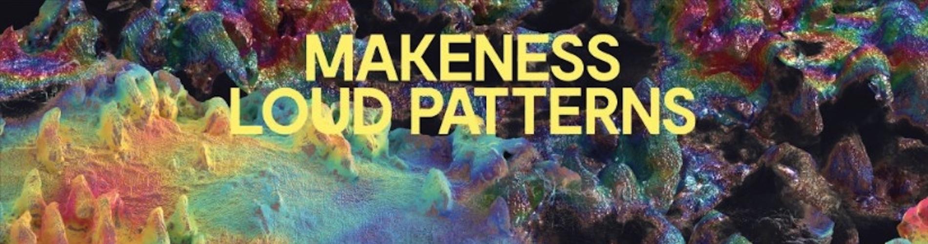 Makeness-Loud-Patterns-Banner