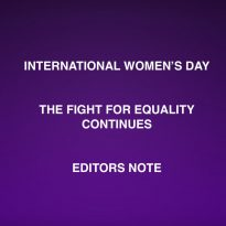 EDITORS NOTE – INTERNATIONAL WOMEN'S DAY