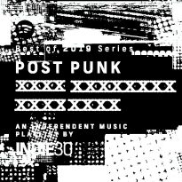 Best of 2019 Series: Post Punk (01-60) – An Independent Music Playlist by Indie30 on Spotify
