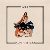 BARRIE (USA) – HAPPY TO BE HERE