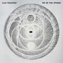 ALBUM OF THE WEEK: CASS MCCOMBS (USA) – TIP OF THE SPHERE