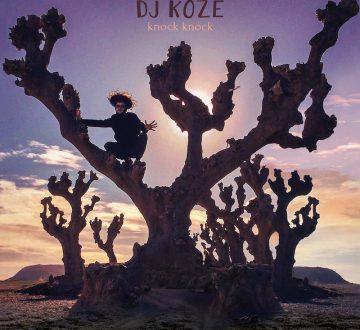 DJ KOZE (GER) – KNOCK KNOCK