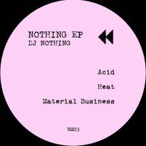 NYP EXHIBITS SERIES NO. 1  – DJ NOTHING – NOTHING EP