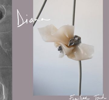 DIANA (CAN) – FAMILIAR TOUCH