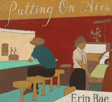 ERIN RAE (USA) – PUTTING ON AIRS