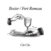 CIN CIN TURNS 1 – CELEBRATES WITH BEZIER / FORT ROMEAU SPLIT