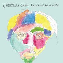 GABRIELLA COHEN (AUS) – FULL CLOSURE AND NO DETAILS