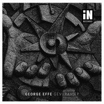George Effe Debuts With Gevurah EP