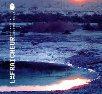 LA FRAICHEUR (FRA) – SELF FULFILLING PROPHECY