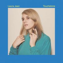 "LAURA JEAN UNVEILS THE DREAMY POP OF ""TOUCHSTONE"" FROM NEW ALBUM"