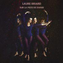 RECORD REVIEW: LAURE BRIARD – SUR LA PISTE DE DANSE