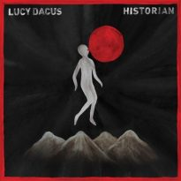 LUCY DACUS (USA) – HISTORIAN