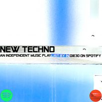 NEW TECHNO – AN INDEPENDENT MUSIC PLAYLIST BY INDIE30 ON SPOTIFY