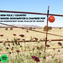 NEW FOLK, COUNTRY, SINGER-SONGWRITER & CHAMBER POP – AN INDEPENDENT MUSIC PLAYLIST ON SPOTIFY