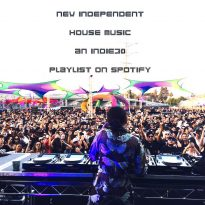 NEW INDEPENDENT HOUSE* MUSIC – AN INDIE30 PLAYLIST