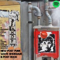 NEW POST PUNK/ WAVE/ SHOEGAZE & POST ROCK UPDATE – AN INDEPENDENT MUSIC PLAYLIST BY INDIE30
