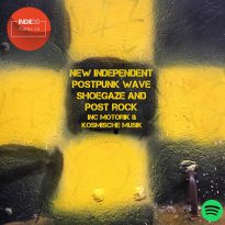 NEW INDEPENDENT POST PUNK, DARK/COLD/SYNTHWAVE, SHOEGAZE & POST ROCK – AN INDIE30 PLAYLIST UPDATE