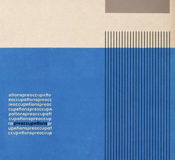 PREOCCUPATIONS (CAN) – PREOCCUPATIONS