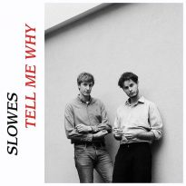 SLOWES UNVEIL NEW POP GEM