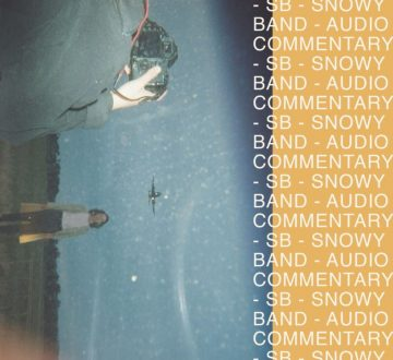 SNOWY BAND (AUS) – AUDIO COMMENTARY