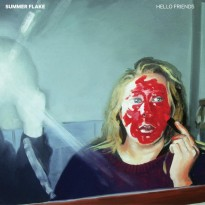 RECORD REVIEW: SUMMER FLAKE – HELLO FRIENDS