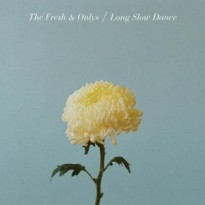 RECORD REVIEW: THE FRESH & ONLYS – LONG SLOW DANCE
