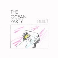 THE OCEAN PARTY ANNOUNCE GUILT, SHARE TELL