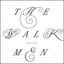 RECORD REVIEW: THE WALKMEN – HEAVEN