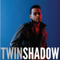 RECORD REVIEW: TWIN SHADOW – CONFESS