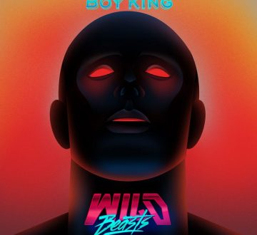 WILD BEASTS (ENG) – BOY KING