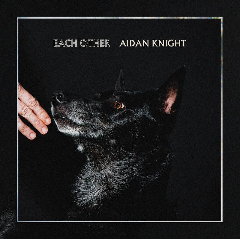aidan-knight-each-other