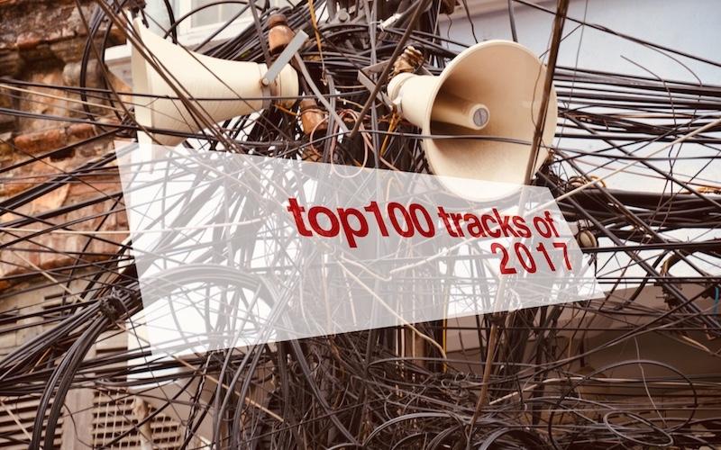 TOP 100 TRACKS OF 2017