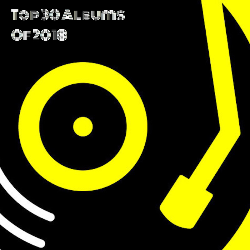 TOP 30 ALBUMS OF 2018