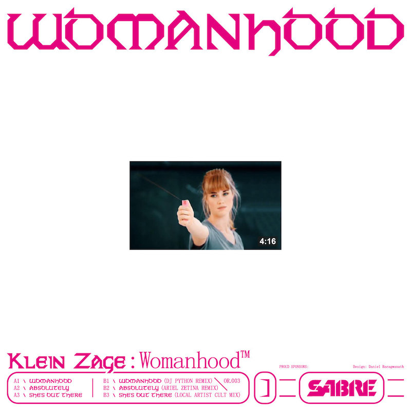 THE POWER OF KLEIN ZAGE'S WOMANHOOD EP