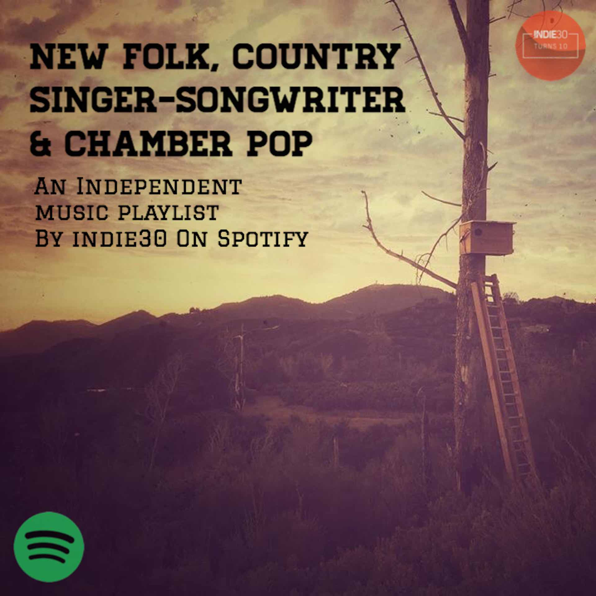 Indie30 NEW FOLK COUNTRY SINGER SONGWRITER & CHAMBER POP