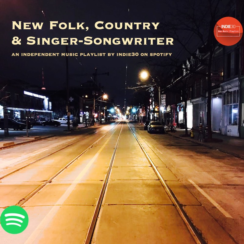 New Folk Country & Singer-Songwriter – A Playlist by Indie30 on Spotify