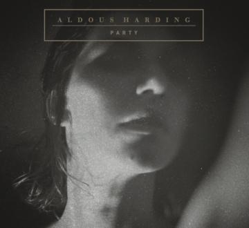 ALDOUS HARDING (NZL) – PARTY