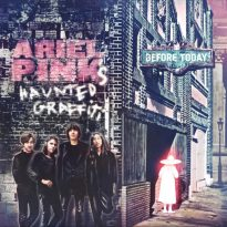 RECORD REVIEW: ARIEL PINK'S HAUNTED GRAFFITI – BEFORE TODAY