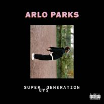NEW & NOTABLE: ARLO PARKS (USA) – SUPER SAD GENERATION EP