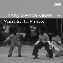 CASSY AND PETE MOSS: YOU GOTTA KNOW PART 1 (OF 2)