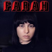 FARAH TO RELEASE NEW EP