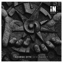 George Effe Debuts With Gevurah EP