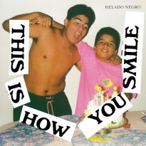 ALBUM OF THE WEEK #1: HELADO NEGRO (USA) – THIS IS HOW YOU SMILE
