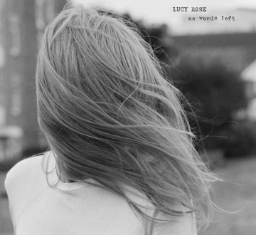 LUCY ROSE (ENG) – NO WORDS LEFT