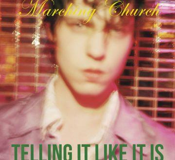 MARCHING CHURCH (DEN) – TELLING IT LIKE IT IS