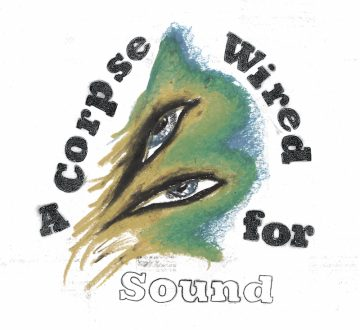 MERCHANDISE (USA) – A CORPSE WIRED FOR SOUND
