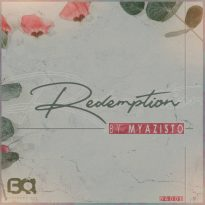 NEW & NOTABLE: MYAZISTO (RSA) – REDEMPTION EP