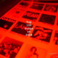 TOP 100 SONGS OF 2008