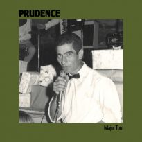 NEW & NOTABLE: PRUDENCE (AUS) -MAJOR TOM EP